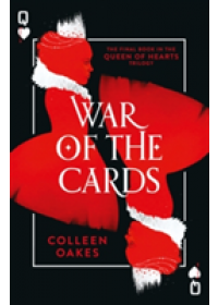 War of the Cards   Oakes Colleen, ISBN:  9780008175450