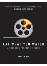 Eat What You Watch   Rea Andrew, ISBN:  9780008283650