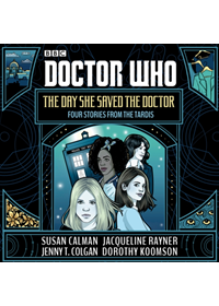 Doctor Who: The Day She Saved the Doctor   Calman Susan, ISBN:  9781405936842