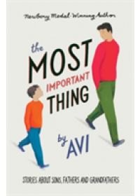 Most Important Thing   Avi, ISBN:  9781925381634
