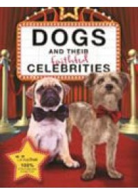 Dogs and Their Faithful Celebrities   Dogs Trust, ISBN:  9781910536995