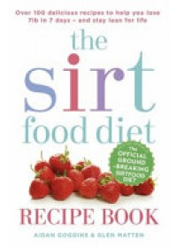 Sirtfood Diet Recipe Book   Goggins Aidan, ISBN:  9781473638587