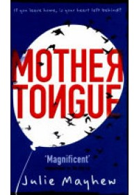 Mother Tongue   Mayhew Julie, ISBN:  9781471405945