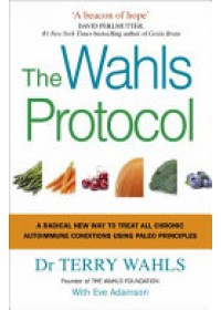 Wahls Protocol   Wahls Terry, ISBN:  9781785041426