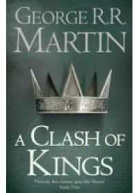 Clash of Kings   Martin George R. R., ISBN:  9780007447831