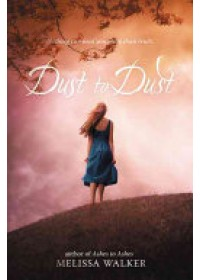 Dust to Dust   Walker Melissa, ISBN:  9780062077387