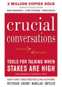 Crucial Conversations Tools for Talking When Stakes are High   Patterson Kerry, ISBN:  9780071771320