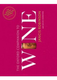 Oxford Companion to Wine   Robinson Jancis, ISBN:  9780198705383
