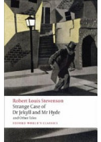 Strange Case of Dr Jekyll and Mr Hyde and Other Tales   Stevenson Robert Louis, ISBN:  9780199536221