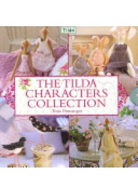 Tilda Characters Collection   Finnanger Tone, ISBN:  9780715338155
