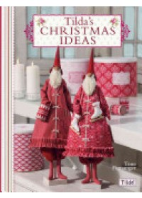 Tilda's Christmas Ideas   Finnanger Tone, ISBN:  9780715338650