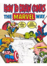 "How to Draw Comics the ""Marvel"" Way   Lee Stan, ISBN:  9780907610663"