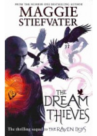 Dream Thieves   Stiefvater Maggie, ISBN:  9781407136622
