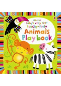 Baby's Very First Touchy-feely Animals Play Book   Watt Fiona, ISBN:  9781409549727