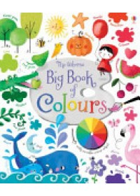 Big Book of Colours   Brooks Felicity, ISBN:  9781409582472