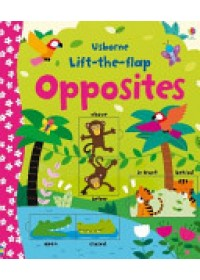 Lift-the-Flap Opposites   Brooks Felicity, ISBN:  9781409582588