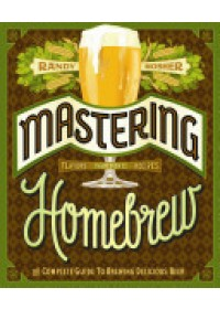 Mastering Homebrew   Mosher Randy, ISBN:  9781452105512