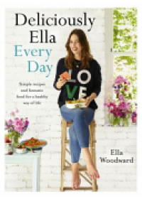 Deliciously Ella Every Day   Woodward Ella, ISBN:  9781473619487