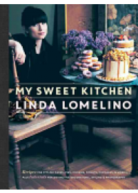 My Sweet Kitchen   Lomelino Linda, ISBN:  9781611803068