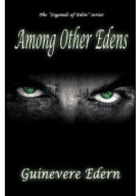 Among Other Edens   Edern Guinevere, ISBN:  9781935683018