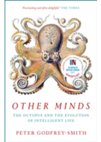 Other Minds   Godfrey-Smith Peter, ISBN:  9780008226299