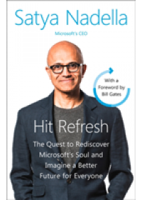 Hit Refresh   Nadella Satya, ISBN:  9780008247690
