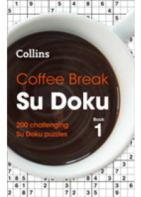 Coffee Break Su Doku book 1   Collins, ISBN:  9780008279721