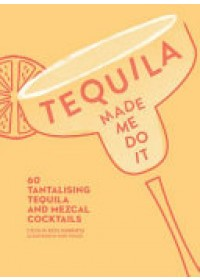Tequila Made Me Do It   Rios Murrieta Cecilia, ISBN:  9780008300210