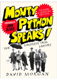 Monty Python Speaks! Revised and Updated Edition   Morgan David, ISBN:  9780008336806