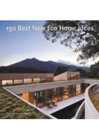 150 Best New Eco Home Ideas   , ISBN:  9780062569097