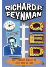 Q.E.D.   Feynman Richard P., ISBN:  9780140125054