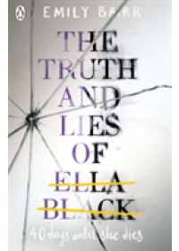 Truth and Lies of Ella Black   Barr Emily, ISBN:  9780141367002