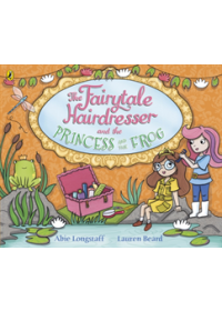 Fairytale Hairdresser and the Princess and the Frog   Longstaff Abie, ISBN:  9780141386645