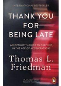 Thank You for Being Late   Friedman Thomas L., ISBN:  9780141985756