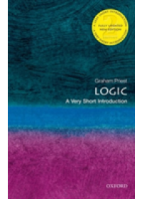 Logic: A Very Short Introduction   Priest Graham (Distinguished Professor of Philosophy at the CUNY Graduate Center), ISBN:  9780198811701