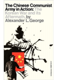 Chinese Communist Army in Action   George Alexander, ISBN:  9780231085953