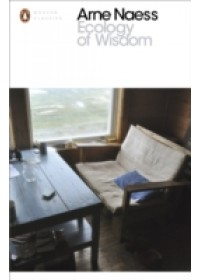 Ecology of Wisdom   Naess Arne, ISBN:  9780241257197