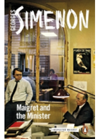 Maigret and the Minister   Simenon Georges, ISBN:  9780241279854