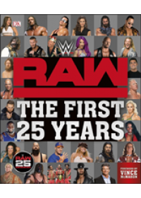 WWE RAW The First 25 Years   Miller Dean, ISBN:  9780241319987