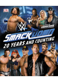 WWE SmackDown 20 Years and Counting   Miller Dean, ISBN:  9780241363775
