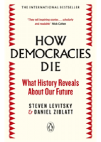 How Democracies Die   Levitsky Steven, ISBN:  9780241381359