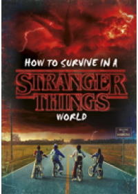 How to Survive in a Stranger Things World   , ISBN:  9780241388389