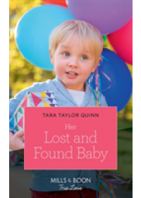Her Lost And Found Baby   Quinn Tara Taylor, ISBN:  9780263265200