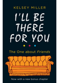 I'll Be There For You   Miller Kelsey, ISBN:  9780263276473