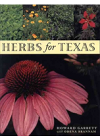 Herbs for Texas   Garrett Howard, ISBN:  9780292728301