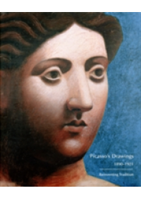 Picasso's Drawings, 1890-1921   Galassi Susan Grace, ISBN:  9780300170733