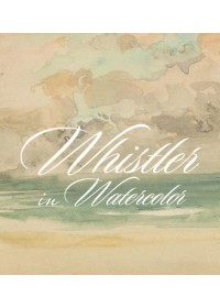 Whistler in Watercolor   Glazer Lee, ISBN:  9780300243628