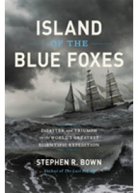 Island of the Blue Foxes   Bown Stephen, ISBN:  9780306825194