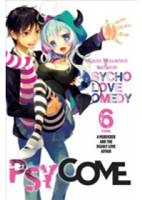 Psycome, Vol. 6 (Light Novel): A Murderer and the Deadly Love Affair   Mizushiro Mizuki, ISBN:  9780316398350