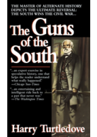 Guns Of The South   Turtledove Harry, ISBN:  9780345384683
